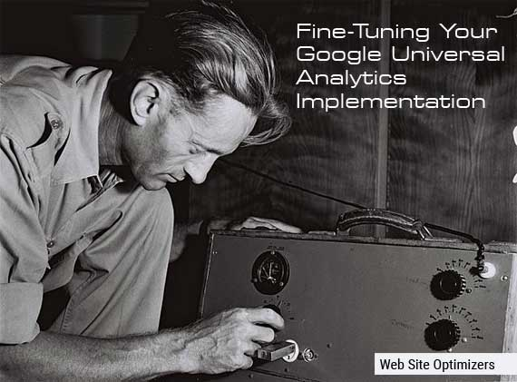Fine Tuning your Universal Analytics Implemenation