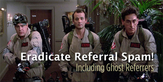 Eradicate Referral Spam Including Ghost Referrers