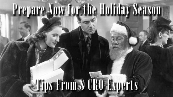 Tips From 8 Conversion Optimization Experts on Preparing Now for the Holiday Season